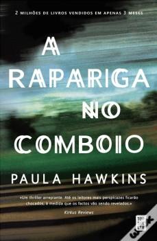 a rapariga do comboio, livros para o verão, thriller, best seller, desconto